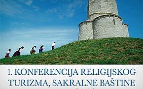 1. konferencija religijskog turizma, sakralne baštine i hodočašća